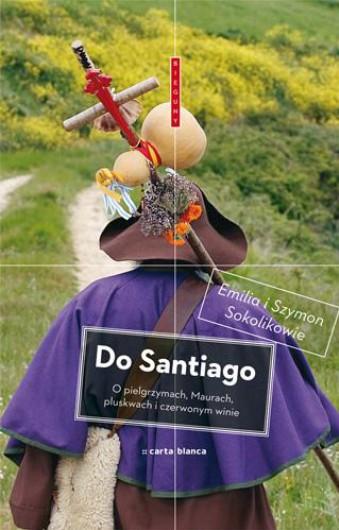do-santiago-ksiazka-emilia-i-szymon-sokolikowie
